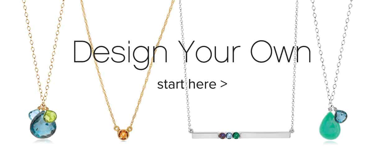 Design Your Own Birthstone Jewelry
